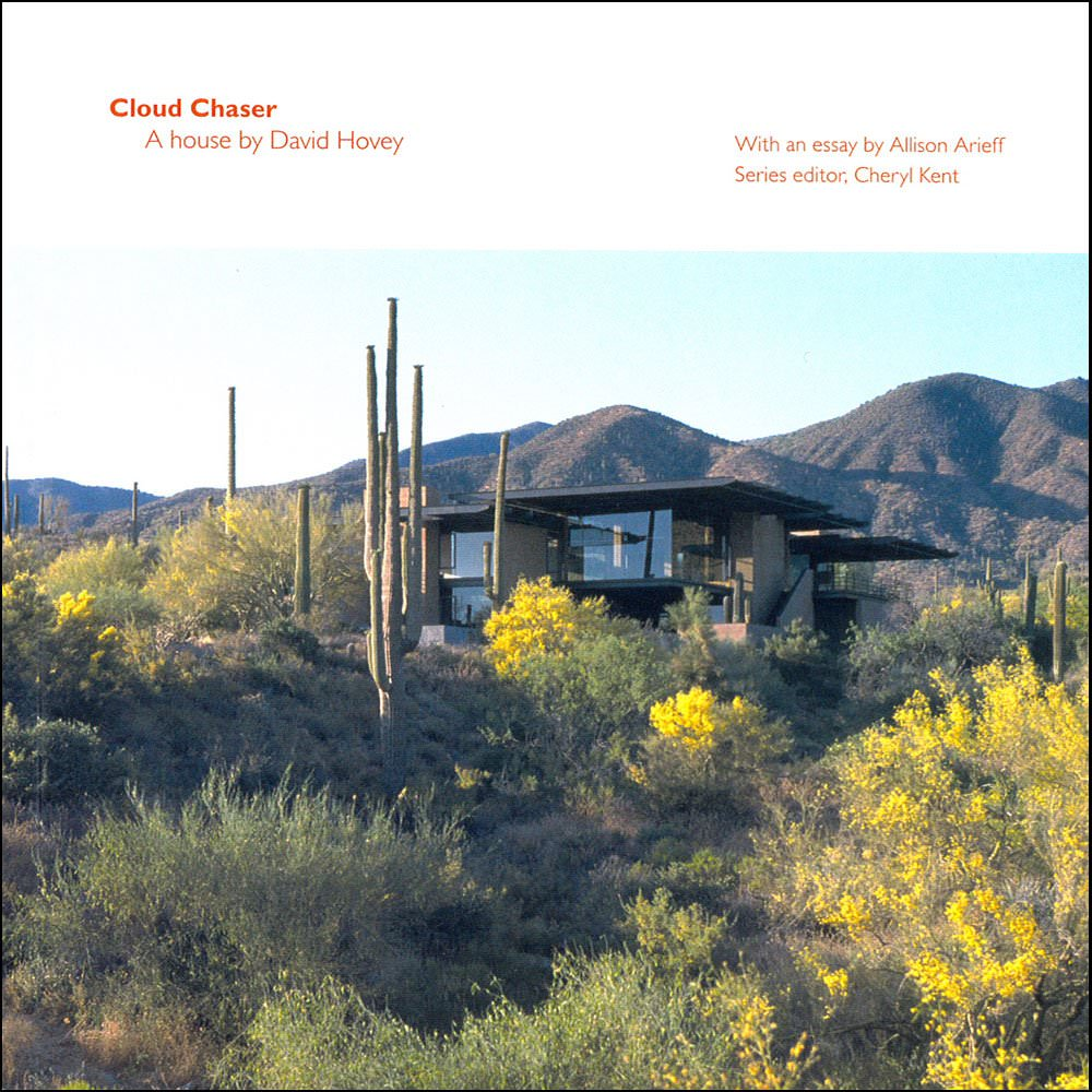 Cloud Chaser, A house by David Hovey cover
